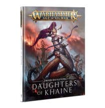 WARHAMMER AGE OF SIGMAR: BATTLETOME DAUGHTERS OF KHAINE