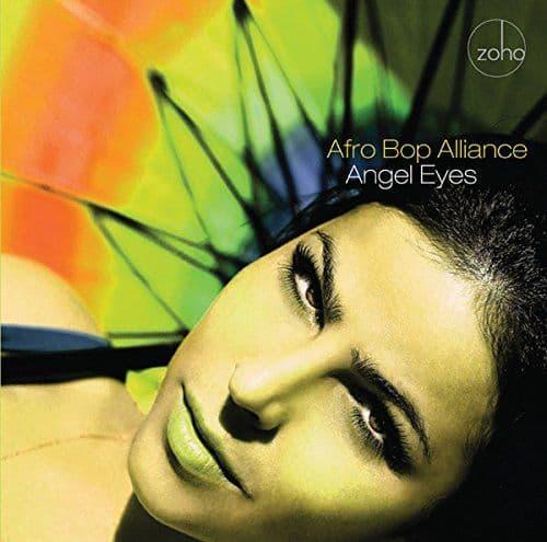 Afro Bop Alliance - Angel Eyes