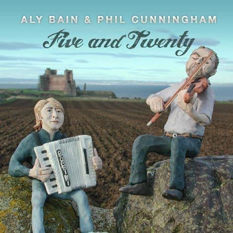 Aly Bain / Phil Cunningham - Five And Twenty