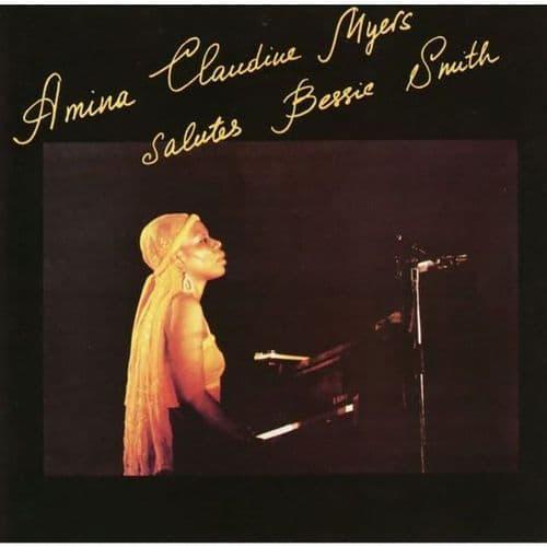 Amina Claudine Myers - Salutes Bessie Smith