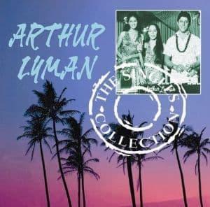 Arthur Lyman The Singles Collection (2CD)