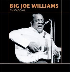 Big Joe Williams Chicago 63