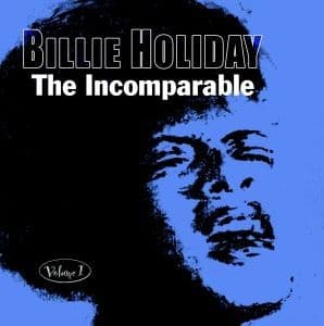Billie Holiday The Incomparable - Vol. 1