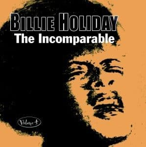 Billie Holiday The Incomparable - Vol. 4