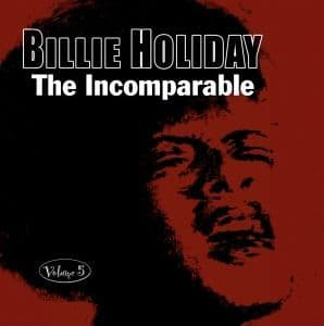 Billie Holiday The Incomparable Vol. 5
