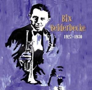 Bix Beiderbecke 1927-1930