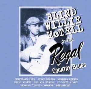Blind Willie McTell & The Regal Country Blues (2CD)