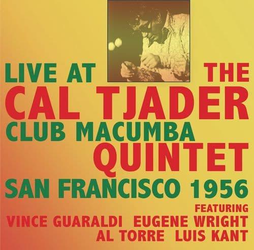 Cal Tjader Quintet Live at Club Macumba San Francisco 1956 (2CD)