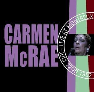 Carmen Mcrae Live At Montreux - July 22nd 1982