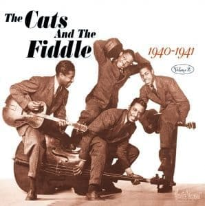 Cats And The Fiddle We Cats Will Sing For You 1940-1941 Vol. 2
