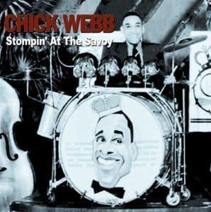 Chick Webb Stompin' at the Savoy