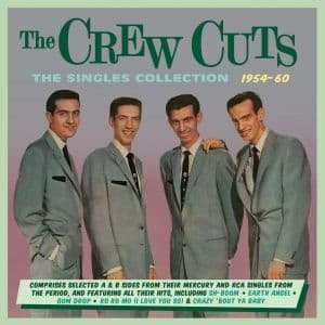 Crew Cuts The Singles Collection 1950-60 (2CD)