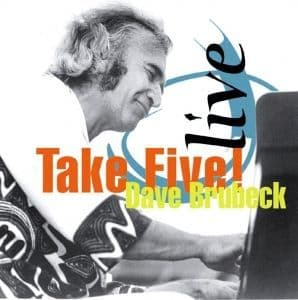 Dave Brubeck Live - Take Five!