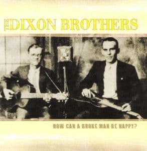 Dixon Brothers How Can A Broke Man Be Happy?
