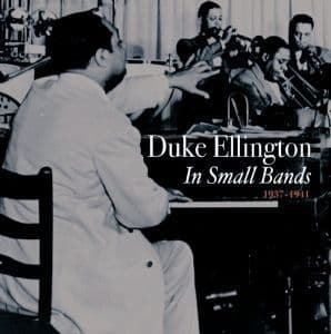Duke Ellington In Small Bands 1937-41