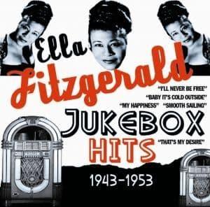 Ella Fitzgerald Jukebox Hits 1943-53