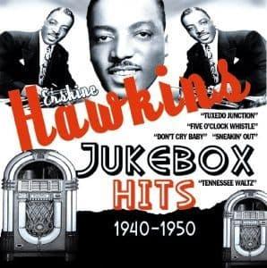 Erskine Hawkins Jukebox Hits 1940-50