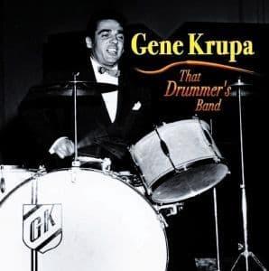 Gene Krupa That Drummer's Band