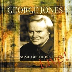 George Jones Some Of The Best - Live!