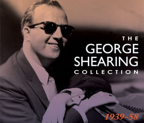 George Shearing Collection 1939-1958 (4CD)