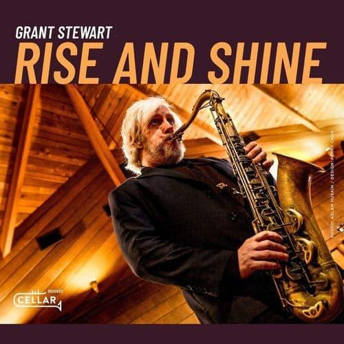 Grant Stewart Quartet - Rise And Shine