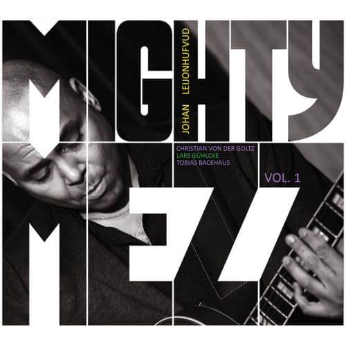 Johan Leijonhufvud Mighty Mezz - Vol. 1