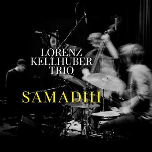 Lorenz Kellhuber Trio - Samadhi