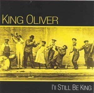 Oliver King I'll Still Be King