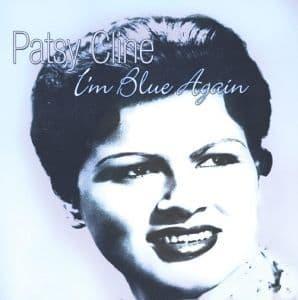 Patsy Cline I'm Blue Again