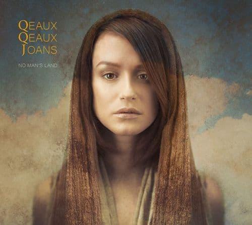 Qeaux Qeaux Joans - No Man's Land