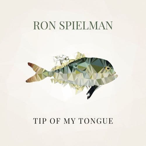 Ron Spielman - Tip of My Tongue