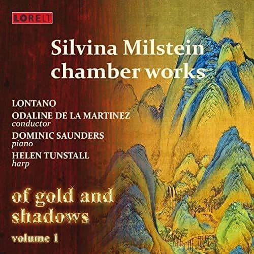 Silvina Milstein - Of Gold & Shadows Vol.1
