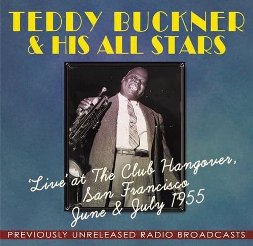 Teddy Buckner All Stars Live at the Club Hangover June/July 1955 (2CD)