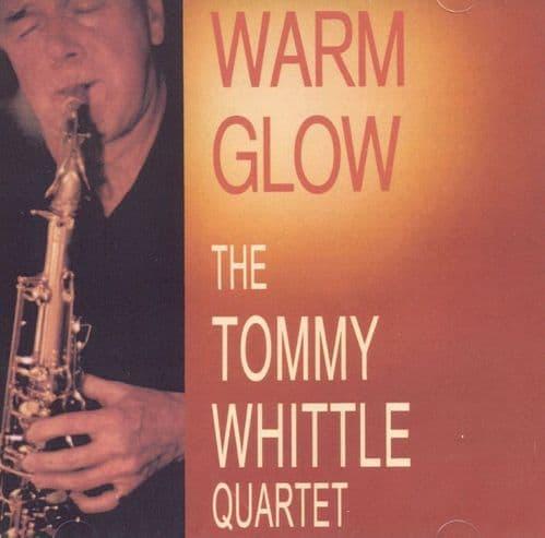 Tommy Whittle Quartet Warm Glow