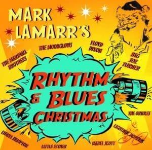 Various Artists - Mark Lamarr's Rhythm & Blues Christmas
