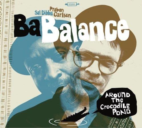 Ba Balance - Around The Crocodile Pond