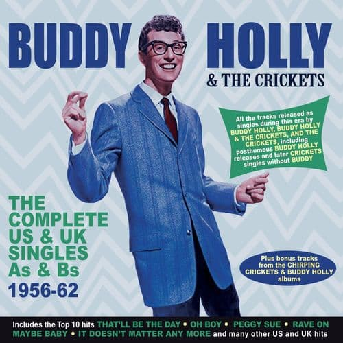 Buddy Holly & The Crickets The Complete US & UK Singles As & Bs 1956-62