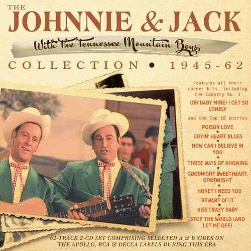 Johnnie & Jack Collection 1945-62 (2CD)