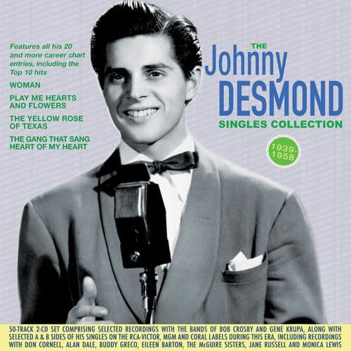 Johnny Desmond - The Singles Collection 1939-58