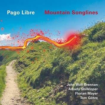 Pago Libre - Mountain Song (30th Anniversary)