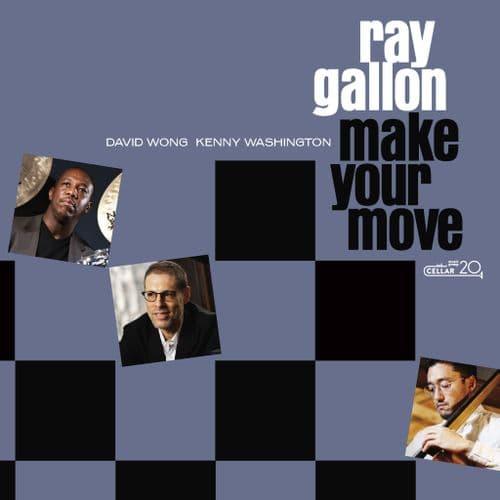 Ray Gallon - Make Your Move