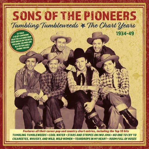 Sons Of The Pioneers -Tumbling Tumbleweeds: The Chart Years 1934-49