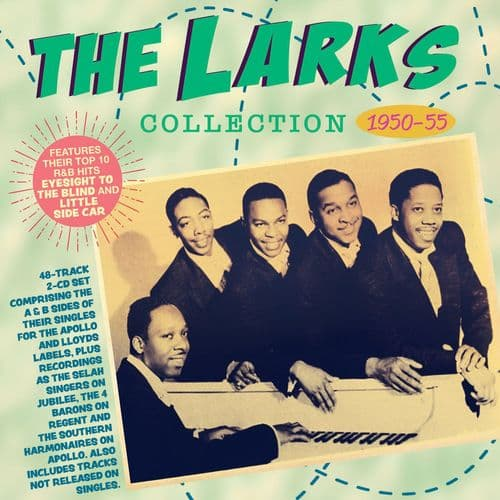 The Larks - The Collection 1950-55