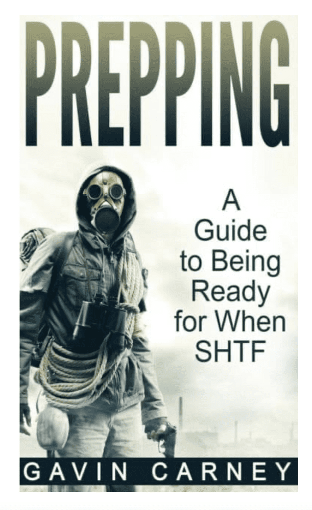 Prepping A Guide To Being Ready For When SHTF