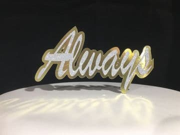 Always Double Card Glitter and Foil Backed Topper Decoration Laser Cut 12 x 5