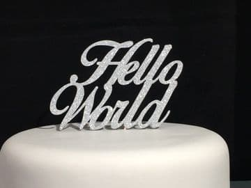 Hello World New Baby Silver Glitter Cake Topper Decoration Laser Cut