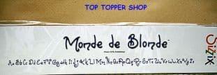 ALPHABET, MONDE DE BLONDE SIZZIX SIZZLITS DECORATIVE STRIP