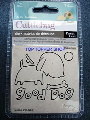 """CUTTLEBUG 3X3"""" DIE * DOG *"""