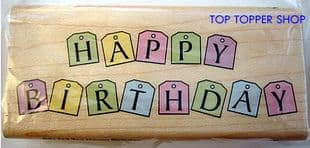 HAPPY BIRTHDAY TAGS HAMPTON ART RUBBER STAMP